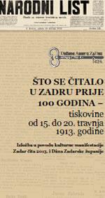 Što se čitalo u Zadru prije 100 godina - tiskovine od 15. do 20. travnja 1913. godine
