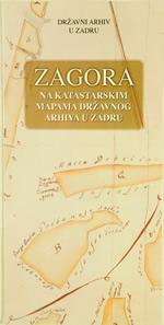 Zagora na katastarskim mapama Državnog arhiva u Zadru